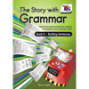 The Story with Grammar - Book 2 - Building Sentences