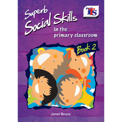 Superb Social Skills in the Classroom - Book 2