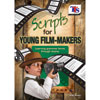 Scripts for Young Film-makers - Learning grammar terms through drama
